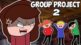 Group Project of Hell [Part 2]