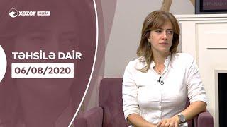 Təhsilə Dair   06.08.2020