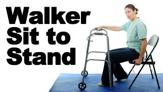 Sit to Stand with a Walker - Ask Doctor Jo