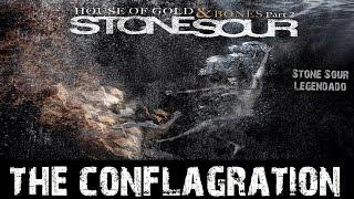 Stone Sour - The Conflagration (Tradução)