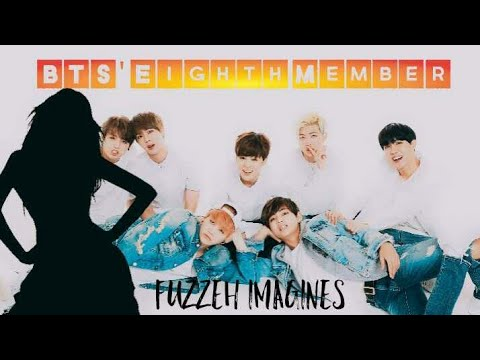 BTS IMAGINES | YOU BEING BTS' EIGHTH MEMBER EPISODE ONE