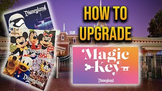 How to UPGRADE tickets to a Magic Key Annual Pass