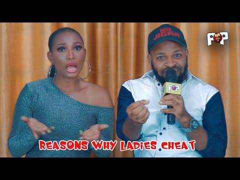 REASONS WHY LADIES CHEAT ON THIER BOYFRIEND | JAYKAY POP
