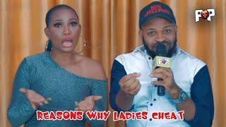REASONS WHY LADIES CHEAT ON THIER BOYFRIEND   JAYKAY POP