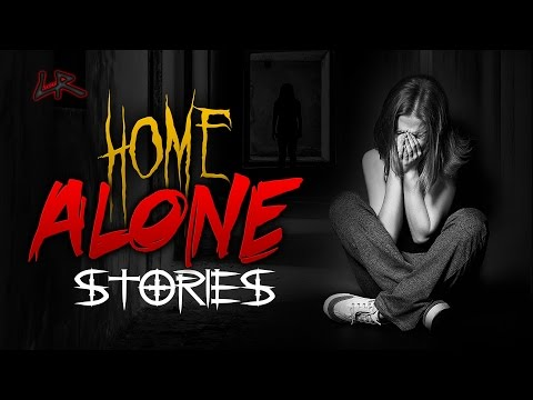 2 Scary SUPPOSEDLY True Home Alone Stories | Ft: Unit #522