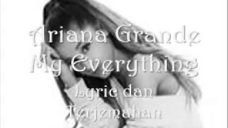 Ariana grande ~ my everything lyric ...