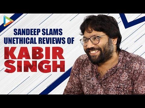 Sandeep Reddy Vanga BASHES & TROLLS Film Critics & Their Negative Reviews | Kabir Singh