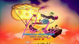 Смотреть клип French Montana Ft. Rafi Malice & Max B - Paradise