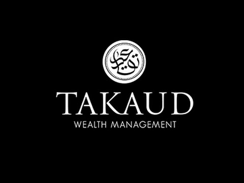 The TAKAUD Approach To Wealth Management