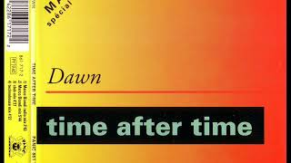DAWN - Time after time (MARCO BIONDI mix)