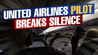 United Airlines Pilot Breaks Silence