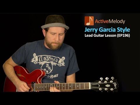 Jerry Garcia Guitar Lesson - Grateful Dead Style Lead Guitar Lesson - EP196