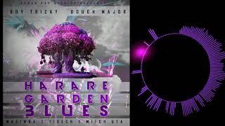 Boy Tricky, Dough Major feat Masimba, Tidech, Mitch Uta - Harare Garden Blues (Prod By Boy Tricky)
