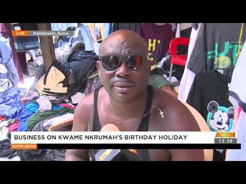 Business on Kwame Nkrumah's Birthday Holiday - Premotobre Kasee on Adom TV (21-9-21)