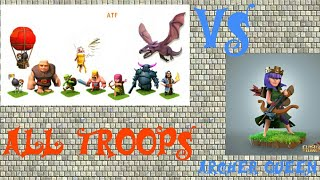 Archer Queen |vs| All troops of (COC)||