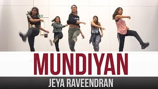 Mundiyan | Baaghi 2 | Bollywood Dance | Jeya Raveendran Choreography