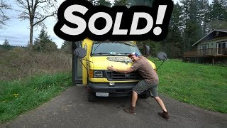 I CAN'T BELIEVE I SOLD MY BUS !!