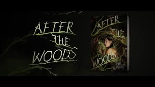 After the Woods Trailer