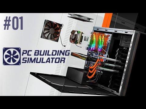 PC Building Simulator Gameplay #01  