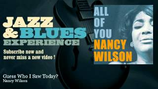 Nancy Wilson - Guess Who I Saw Today? - JazzAndBluesExperience