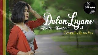 DALAN LIYANE - HENDRA KUMBARA Reggae SKA by ELNO VIA