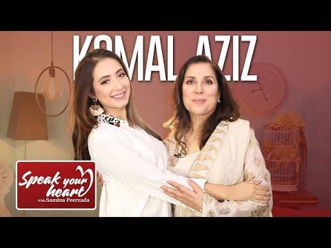 Komal Aziz   Part I   Speak Your Heart With Samina Peerzada