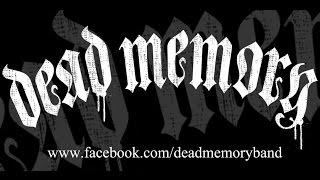Dead Memory - Bitter End