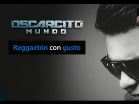 Oscarcito - Reggaeton Con Gusto(original ) 2013★►Official Music◄NEW ESTRENO®★ Videos De Viajes