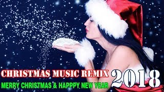 Christmas Songs Remix ♪ Best Of Xmas Music Mix 2018