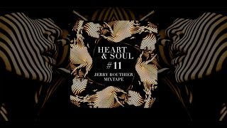 free dl heart soul 11 jerry bouthier mixtape link in bio