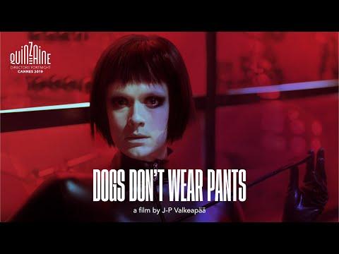 Dogs Don't Wear Pants – RIGA IFF Trailer