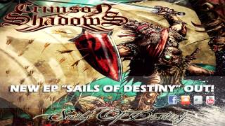 Crimson Shadows - Sails Of Destiny (Full-EP HD) (2013)