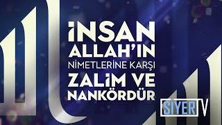 İnsan, Allah'ın Nimetlerine Karşı Zalim ve Nankördür | Muhammed Emin Yıldırım
