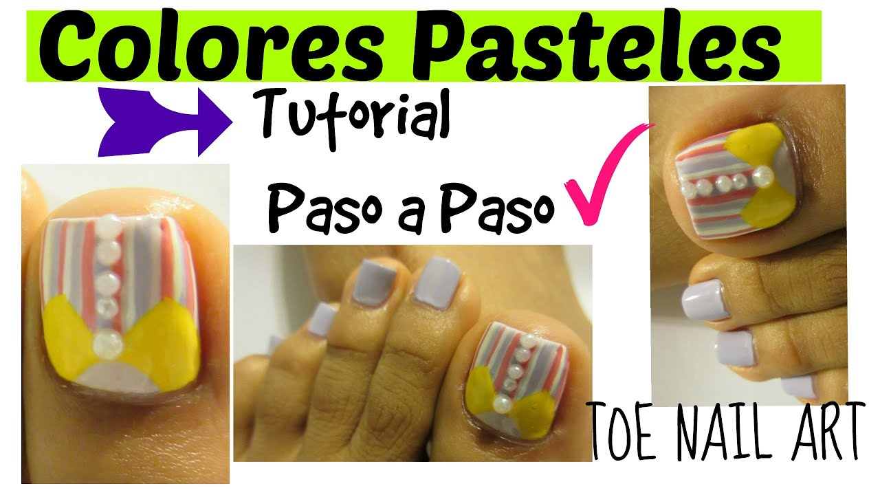 Pinta tus u as de los pies con colores pasteles facil y - Como pintarse las unas ...