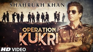 Operation KUKRI - Shahrukh Khan Upcoming War Film  | Biggest Action Film | Kabir Khan