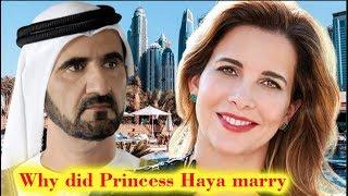 Why did Princess Haya marry Sheikh Mohammed bin Rashid al-Maktoum?