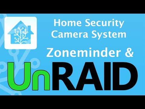 home security » Home Security Camera System – unRaid