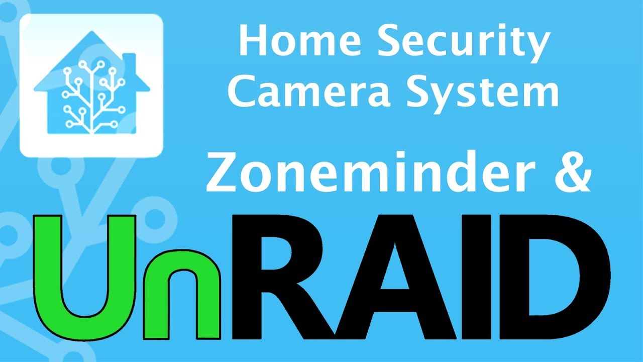 unRaid, Zoneminder & Home Assistant - Home Security Camera System - Part 1  by DaveOTech