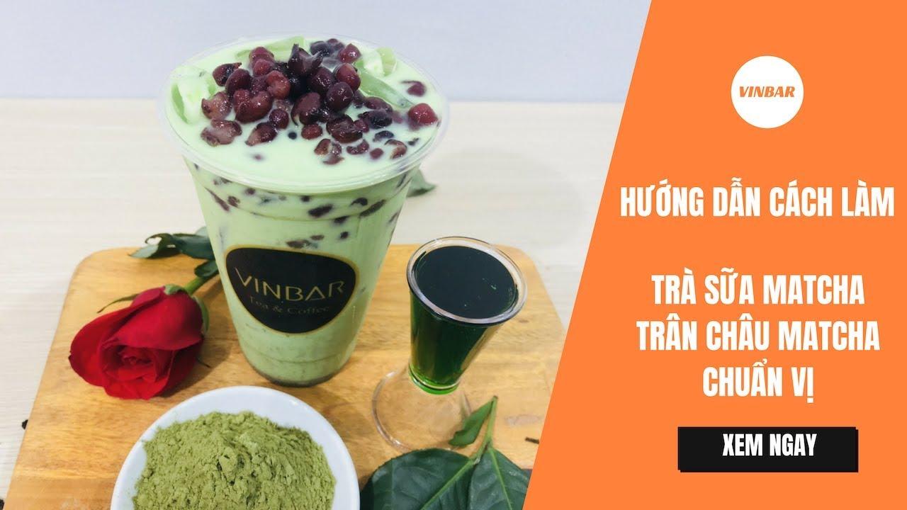 Hướng Dẫn Cách Làm Trà Sữa Trân Châu Matcha Pudding Đậu Đỏ Chuẩn Vị GongCha | Vinbar