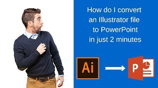 How to make illustrator file editable in powerpoint/.ppt | ai to .ppt