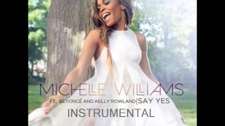 Michelle Williams Say Yes Instrumental
