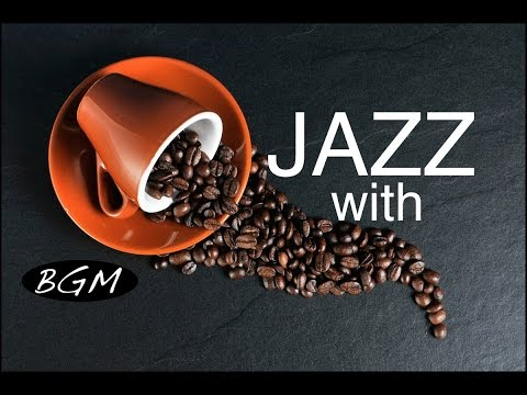 Cafe Music - Relaxing Jazz instrumental Music - Chill Out Background Music