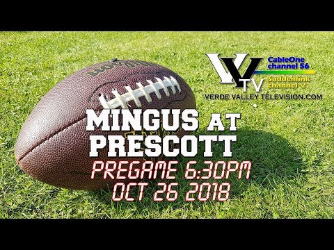 2018 Mingus Football - Game 10 at Prescott