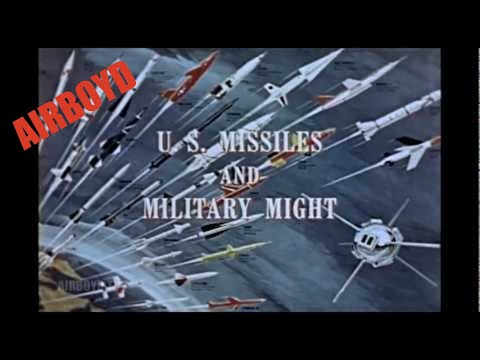 US Missile And Military Might (1962)