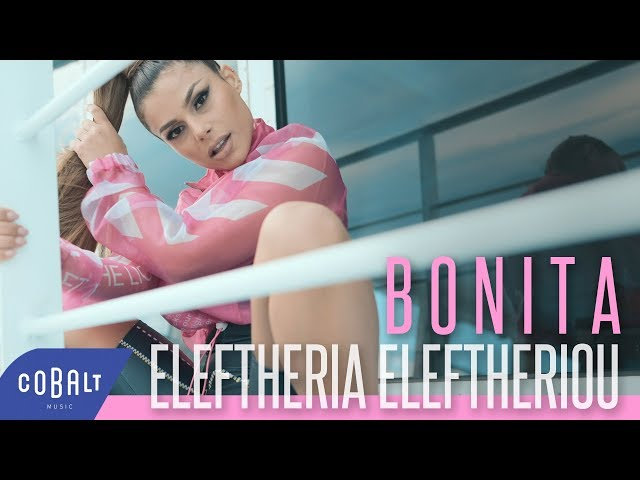 Eleftheria Eleftheriou - Bonita | Official Video Clip