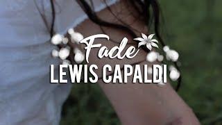 lewis capaldi // fade {lyrics + sub español}