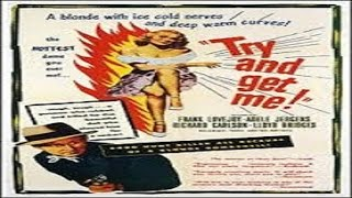 1950 - The Sound Of Fury (Try And Get Me!) / Justiça Injusta