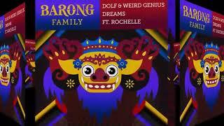 DOLF & WEIRD GENIUS - DREAMS FT. ROCHELLE
