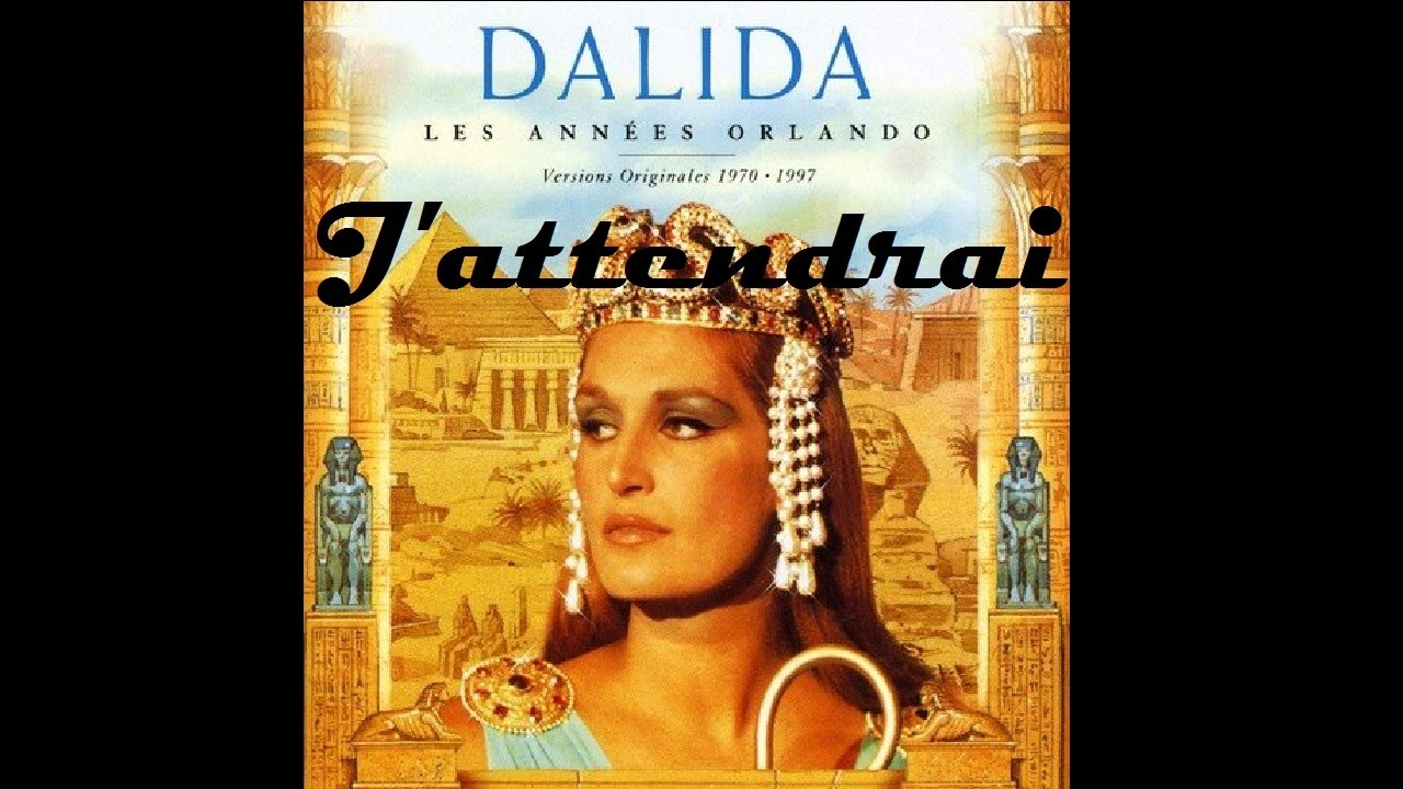 Dalida - J'attendrai - Lyrics - YouTube