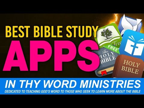 Best Bible Study Apps - 3 MUST HAVE Bible Apps For Study